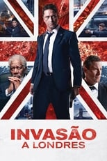 Invasão a Londres (2016) Torrent Dublado e Legendado