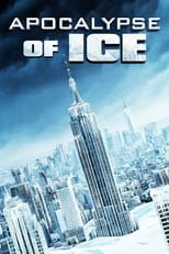 Apocalypse of Ice (2020) Torrent Dublado e Legendado