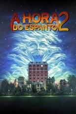 A Hora do Espanto 2 (1988) Torrent Dublado e Legendado