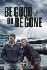 Be Good or Be Gone (2021) Torrent Dublado e Legendado