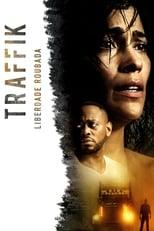 Traffik: Liberdade Roubada (2018) Torrent Dublado e Legendado