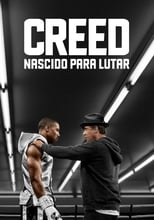 Creed: Nascido para Lutar (2015) Torrent Dublado e Legendado