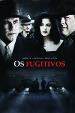 Os Fugitivos (2006) Torrent Dublado e Legendado