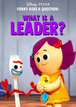 Forky hace una pregunta : ¿Que es un lider?
