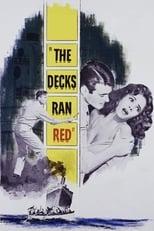 The Decks Ran Red