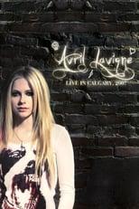 Avril Lavigne: Live in Calgary Alberta