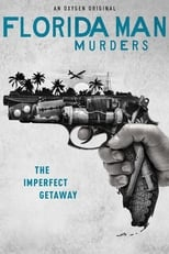 Florida Man Murders Saison 1 Episode 1
