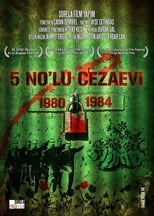 5 No'lu Cezaevi: 1980-84