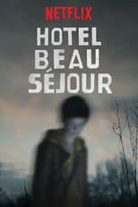 Hotel Beau Séjour 1ª Temporada Completa Torrent Legendada