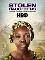 Stolen Daughters: Kidnapped By Boko Haram