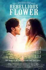 Image Rebellious Flower (2016) Full Hindi Movie Watch & Download Free
