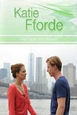 Katie Fforde: Wie Feuer und Wasser