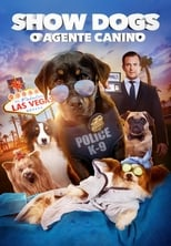 Show Dogs: O Agente Canino (2018) Torrent Dublado e Legendado