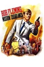 Bob Fleming - Mission Casablanca
