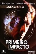 Police Story 4: Primeiro Impacto (1996) Torrent Dublado e Legendado