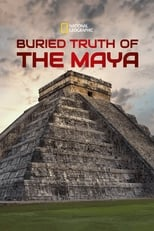 Poster Image for Movie - Buried Truth of the Maya