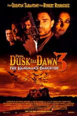 VER Abierto hasta el amanecer 3: La hija del verdugo (1999) Online Gratis HD