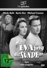 Mit Eva Fing Die Suende An