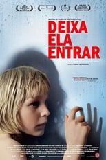 Deixa Ela Entrar (2008) Torrent Legendado