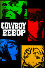 Poster anime Cowboy Bebop Sub Indo