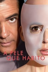 A Pele que Habito (2011) Torrent Dublado e Legendado