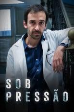 Sob Pressão 2ª Temporada Completa Torrent Nacional