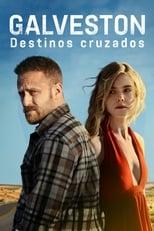 Galveston: Destinos Cruzados (2018) Torrent Dublado e Legendado