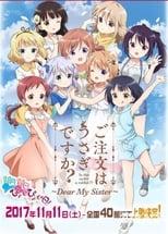 Poster anime Gochuumon wa Usagi desu ka??: Dear My SisterSub Indo