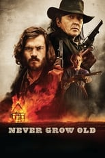 Film Never Grow Old streaming