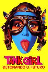 Tank Girl, Detonando o Futuro (1995) Torrent Legendado