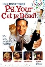 P.S. Your Cat Is Dead!