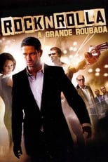 Rock'n'Rolla: A Grande Roubada (2008) Torrent Dublado e Legendado