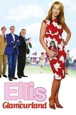Ellis in Glamourland