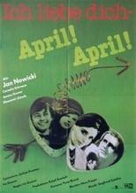 Ich liebe dich - April! April!