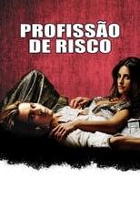 Profissão de Risco (2001) Torrent Dublado e Legendado