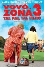 Vovó… Zona 3: Tal Pai, Tal Filho (2011) Torrent Legendado