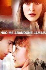 Não me Abandone Jamais (2010) Torrent Dublado e Legendado