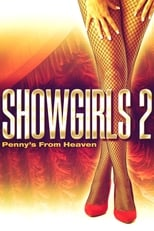 Showgirls 2: Penny\'s from Heaven