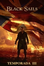 Black Sails 3ª Temporada Completa Torrent Dublada e Legendada