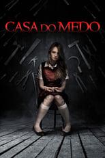 Casa do Medo (2013) Torrent Dublado e Legendado