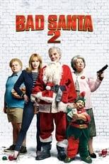 Poster Image for Movie - Bad Santa 2