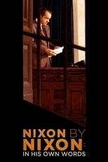Nixon by Nixon: In seinen eigenen Worten