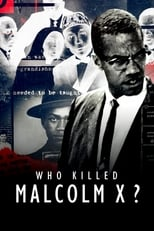 streaming Qui a tué Malcolm X ?