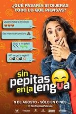 VER Sin pepitas en la lengua (2018) Online Gratis HD