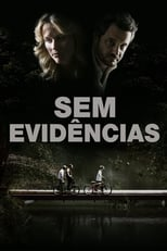 Sem Evidências (2013) Torrent Dublado e Legendado
