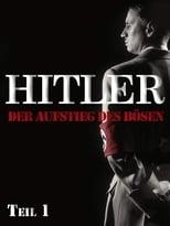 Hitler - Rise of evil Part 1