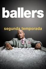 Ballers 2ª Temporada Completa Torrent Dublada e Legendada