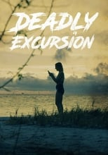 Imagen Deadly Excursion (2019)
