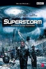 Superstorm - Hurrikan außer Kontrolle
