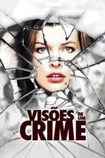 Visões de um Crime (2011) Torrent Dublado e Legendado